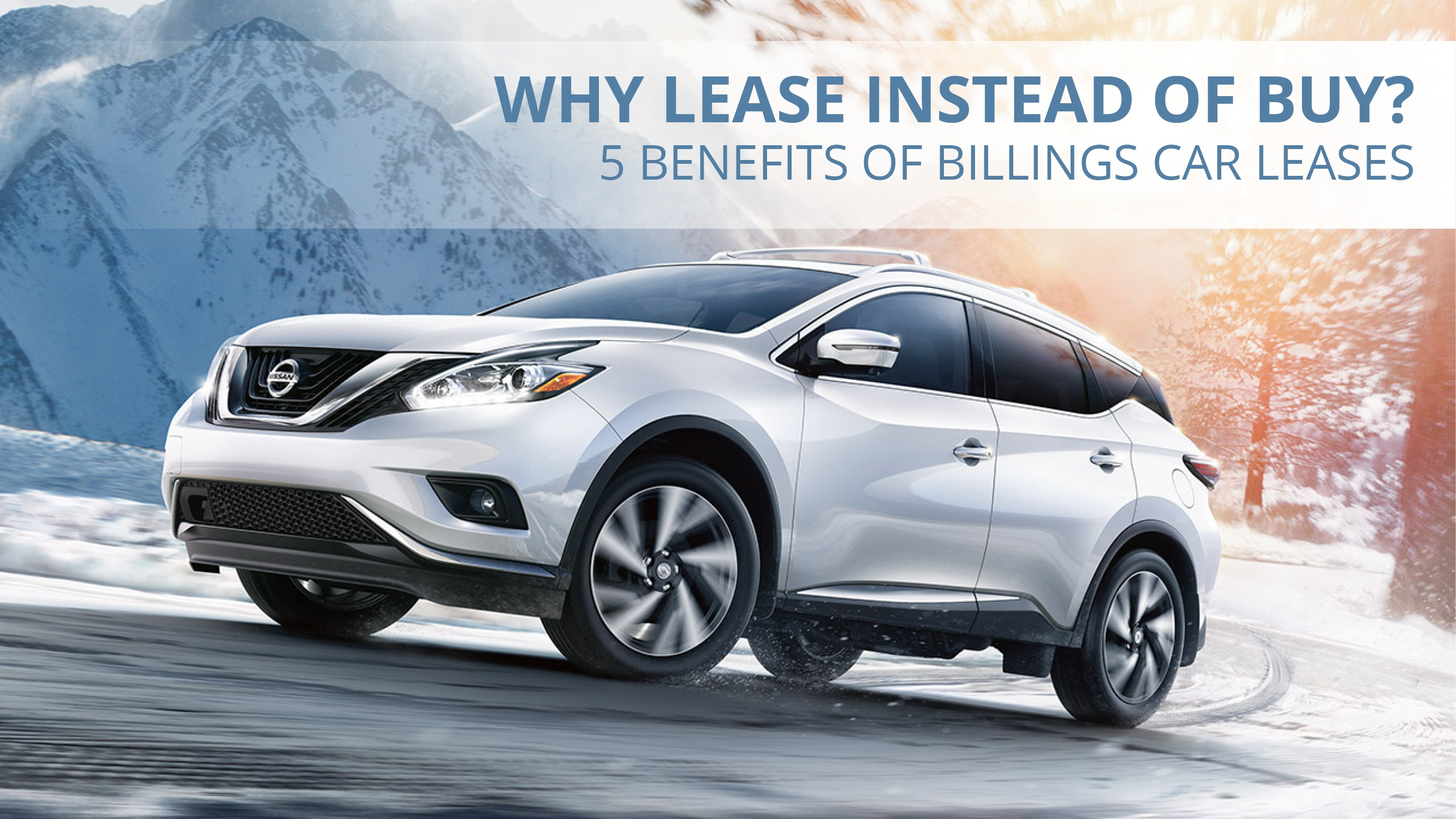 Why Lease Instead of Buy? | Billings New Car Leases